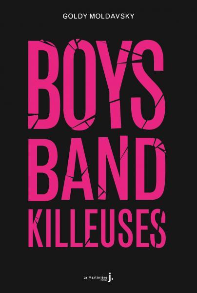 Couverture de l'ouvrage Boys band killeuses