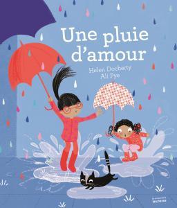 Couverture de l'ouvrage Une pluie d'amour