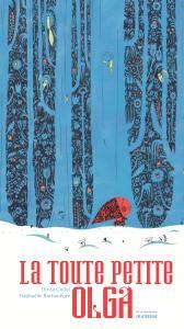 Couverture de l'ouvrage La Toute petite Olga