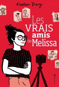 Couverture de l'ouvrage Les Vrais Amis de Melissa