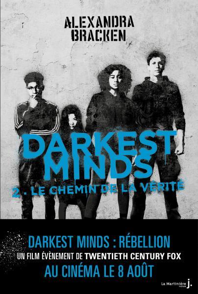 Couverture de l'ouvrage Le Chemin de la vérité, Darkest Minds, tome 2