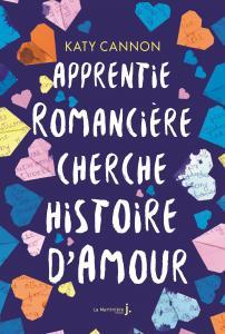 Couverture de l'ouvrage Apprentie romancière cherche histoire d'amour