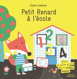 Couverture de l'ouvrage Petit Renard à l'école