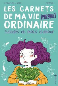 Couverture de l'ouvrage Salades et mots d'amour