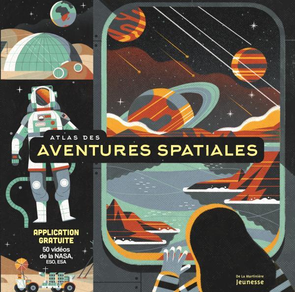 Couverture de l'ouvrage Atlas des aventures spatiales