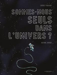 Couverture de l'ouvrage Sommes-nous seuls dans l'Univers ?