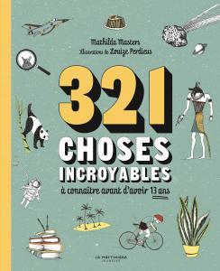 Couverture de l'ouvrage 321 choses incroyables