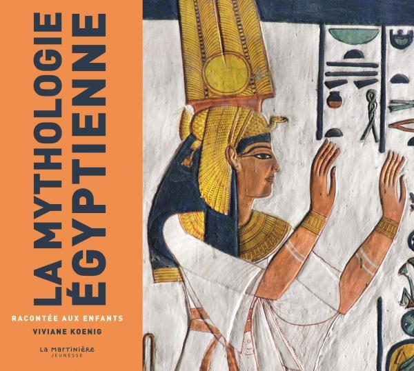 Couverture de l'ouvrage La Mythologie égyptienne racontée aux enfants