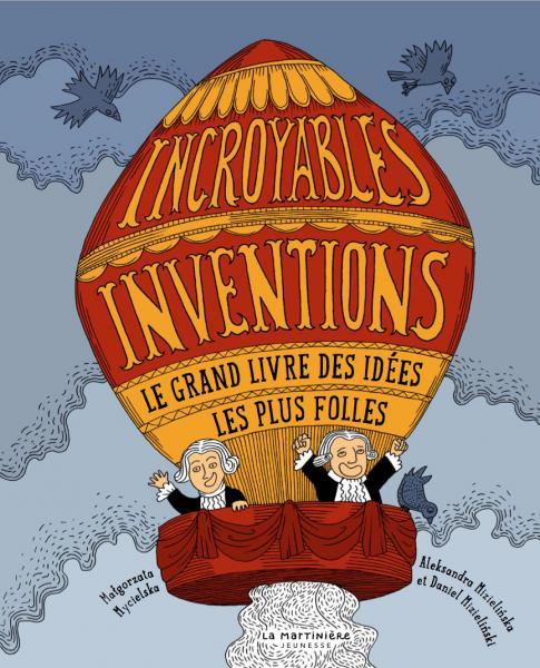 Couverture de l'ouvrage Incroyables inventions
