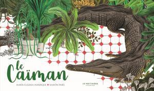 Couverture de l'ouvrage Le Caïman