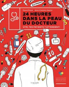 Couverture de l'ouvrage 24 heures dans la peau du docteur