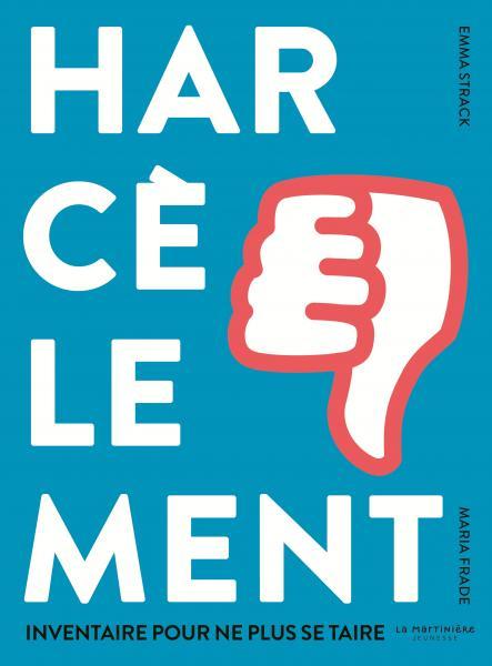 Couverture de l'ouvrage Harcèlement