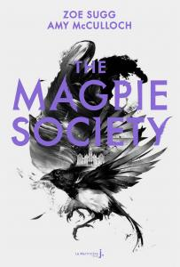 Couverture de l'ouvrage The Magpie Society #1