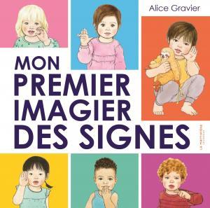 Couverture de l'ouvrage Mon premier imagier des signes
