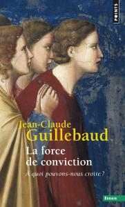 Couverture de l'ouvrage La Force de conviction