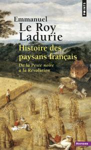 Histoire des paysans français. De la Peste noire à la Révolution