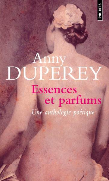 Essences et parfums. Textes choisis