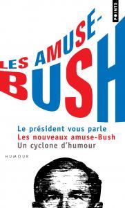 couverture Les Amuse-Bush