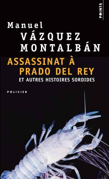 Assassinat à Prado del Rey