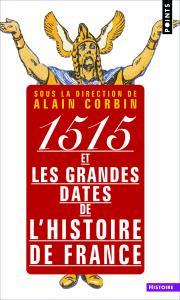 couverture 1515 et les grandes dates de l'histoire ...