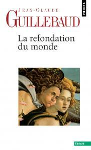 Couverture de l'ouvrage La Refondation du monde