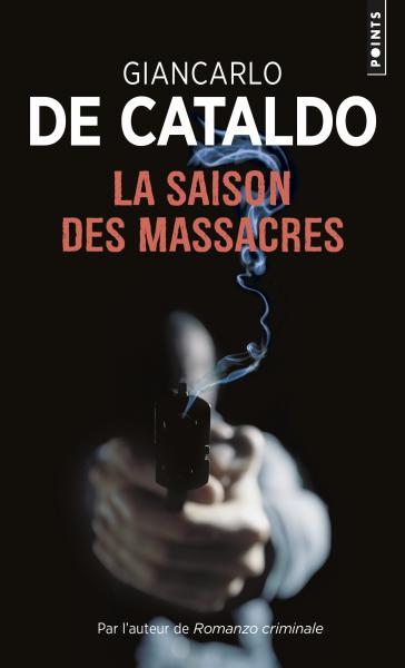 La Saison des massacres