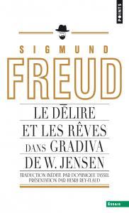 Couverture de l'ouvrage Le Délire et les rêves dans Gradiva de W. Jensen
