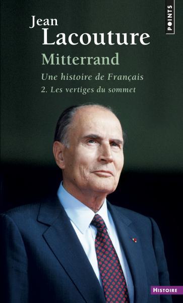 Mitterrand, une histoire de Français