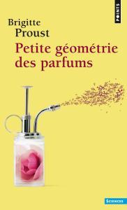 Couverture de l'ouvrage Petite Géométrie des parfums