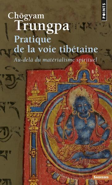 Pratique de la voie tibétaine