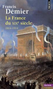 Couverture de l'ouvrage La France du XIXe siècle