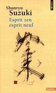 Couverture de l'ouvrage Esprit zen, esprit neuf