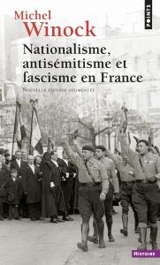 Couverture de l'ouvrage Nationalisme, Antisémitisme et Fascisme en France