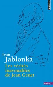 Couverture de l'ouvrage Les Vérités inavouables de Jean Genet