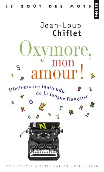 Oxymore, mon amour!