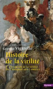 Couverture de l'ouvrage Histoire de la virilité, t. 1
