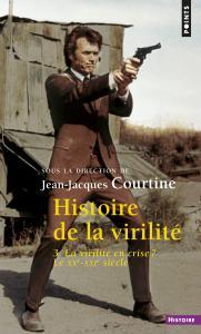 Histoire de la virilité, t. 3