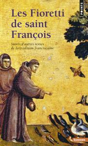 Couverture de l'ouvrage Les Fioretti de saint François