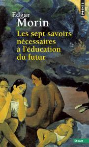 Couverture de l'ouvrage Les Sept Savoirs nécessaires à l'éducation du futur