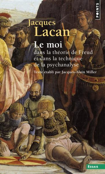 Le Moi dans la théorie de Freud et dans la technique de la psychanalyse