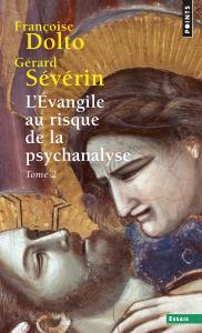 Couverture de l'ouvrage L'Évangile au risque de la psychanalyse