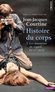Couverture de l'ouvrage Histoire du corps