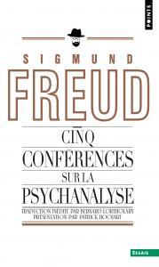 Cinq conférences sur la psychanalyse