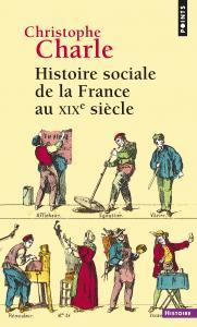 Couverture de l'ouvrage Histoire sociale de la France au XIXe siècle
