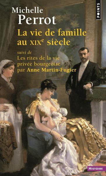 La Vie de famille au XIXe siècle