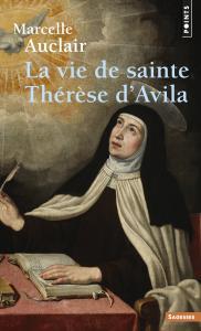 La Vie de sainte Thérèse d'Avila