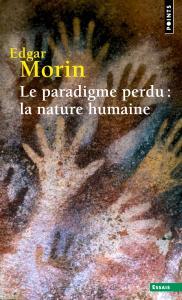 Couverture de l'ouvrage Le Paradigme perdu : la nature humaine