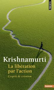 La Libération par l'action