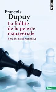 La Faillite de la pensée managériale