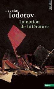 Couverture de l'ouvrage La Notion de littérature
